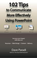 102 Tips to Communicate More Effectively Using PowerPoint