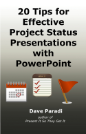 20 Tips for Effective Project Status Presentations with PowerPoint